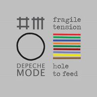 Cover Depeche Mode - Fragile Tension / Hole To Feed