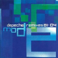 Cover Depeche Mode - Remixes 81-04