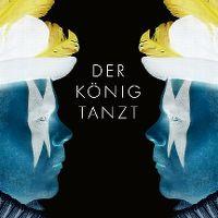 Cover Der König Tanzt - Der König tanzt