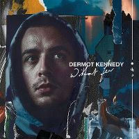 Cover Dermot Kennedy - Without Fear