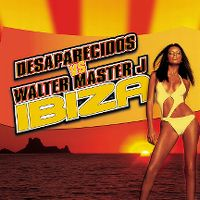 Cover Desaparecidos vs. Walter Master J - Ibiza