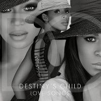 Cover Destiny's Child - Love Songs