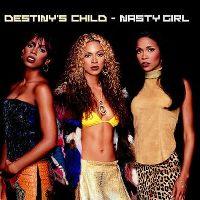 Cover Destiny's Child - Nasty Girl