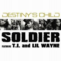 Cover Destiny's Child feat. T.I. and Lil Wayne - Soldier