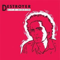 Cover Destroyer - City Of Daughters