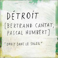 Cover Détroit - Droit dans le soleil