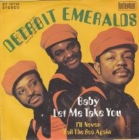 Cover Detroit Emeralds - Baby, Let Me Take You (In My Arms)