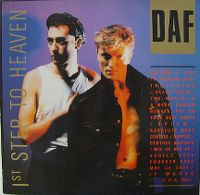 Cover Deutsch Amerikanische Freundschaft (DAF) - 1st Step To Heaven