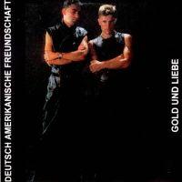 Cover Deutsch Amerikanische Freundschaft (DAF) - Gold und Liebe