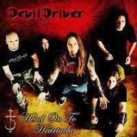 Cover DevilDriver - Head On To Heartache