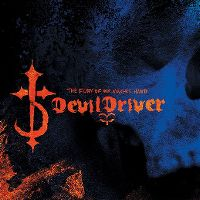 Cover DevilDriver - The Fury Of Our Maker's Hand