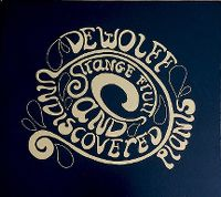 Cover Dewolff - Strange Fruits And Undiscovered Plants