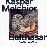 Cover Dezmond Dez, Tommy Vercetti & CBN - Kaspar Melchior Balthasar