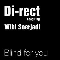 Cover Di-rect feat. Wibi Soerjadi - Blind For You