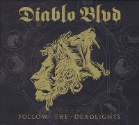Cover Diablo Blvd - Follow The Deadlights