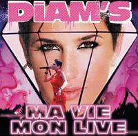 Cover Diam's - Ma vie - mon live