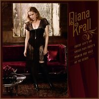 Cover Diana Krall - There Ain't No Sweet Man That's Worth The Salt Of My Tears