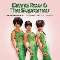 Cover Diana Ross & The Supremes - 50th Anniversary - The Singles Collection 1961-1969