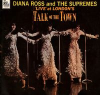 Cover Diana Ross & The Supremes - Live At London's Talk Of The Town