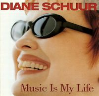 Cover Diane Schuur - Music Is My Life