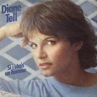 Cover Diane Tell - Si j'étais un homme