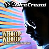 Cover DiceCream feat. The Partysquad, Reverse, Darryl & Sjaak - Whoop Whoop