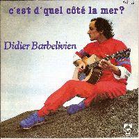 Cover Didier Barbelivien - C'est d'quel côté la mer