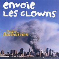Cover Didier Barbelivien - Envoie les clowns