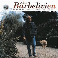 Cover Didier Barbelivien - Il faut laisser le temps au temps - Vol. 2