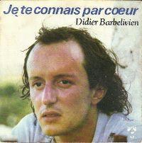 Cover Didier Barbelivien - Je te connais par cœur
