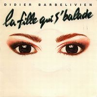 Cover Didier Barbelivien - La fille qui s'balade