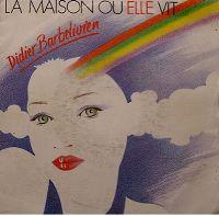 Cover Didier Barbelivien - La maison où elle vit