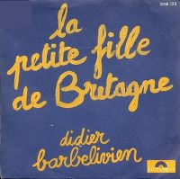 Cover Didier Barbelivien - La petite fille de Bretagne