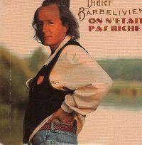 Cover Didier Barbelivien - On n'était pas riche