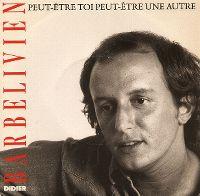 Cover Didier Barbelivien - Peut-être toi, peut-être une autre