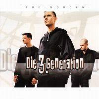 Cover Die 3. Generation - Für morgen