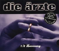 Cover Die Ärzte - 1/2 Lovesong