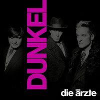 Cover Die Ärzte - Dunkel
