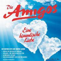 Cover Die Amigos - Eine himmlische Liebe