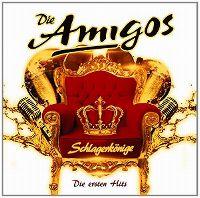 Cover Die Amigos - Schlagerkönige - Die ersten Hits