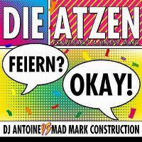 Cover Die Atzen - Feiern? Okay!