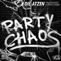 Cover Die Atzen - Party Chaos