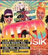 Cover Die Atzen (Frauenarzt & Manny Marc) - Atzen Musik Vol. 1