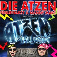 Cover Die Atzen (Frauenarzt & Manny Marc) - Atzen Musik Vol. 2