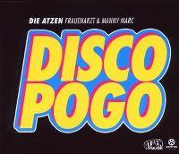 Cover Die Atzen (Frauenarzt & Manny Marc) - Disco Pogo