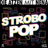 Cover Die Atzen mit Nena - Strobo Pop