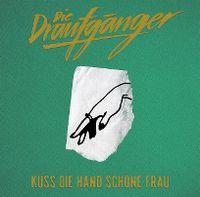 Cover Die Draufgänger - Küss die Hand schöne Frau