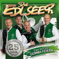 Cover Die Edlseer - 25 Jahre - Owa heit do gemma feiern