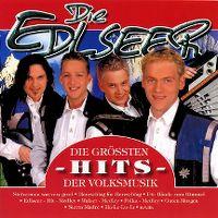 Cover Die Edlseer - Die größten Hits der Volksmusik