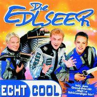 Cover Die Edlseer - Echt cool